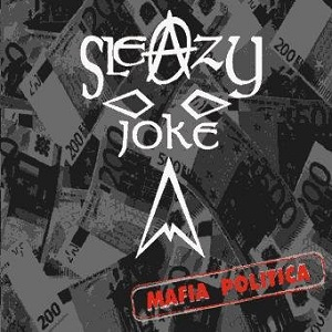 GROUPE_SLEAZY_JOKE_DISCO_MAFIA_POLITICA